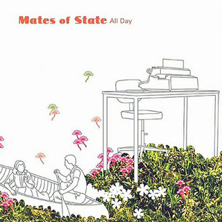 Mates of State. All Day EP. Polyvinyl Records. 2004.
