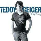 Teddy Geiger. Underage Thinking. Sony. 2006.